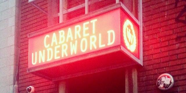 Cabaret Underworld is closing down