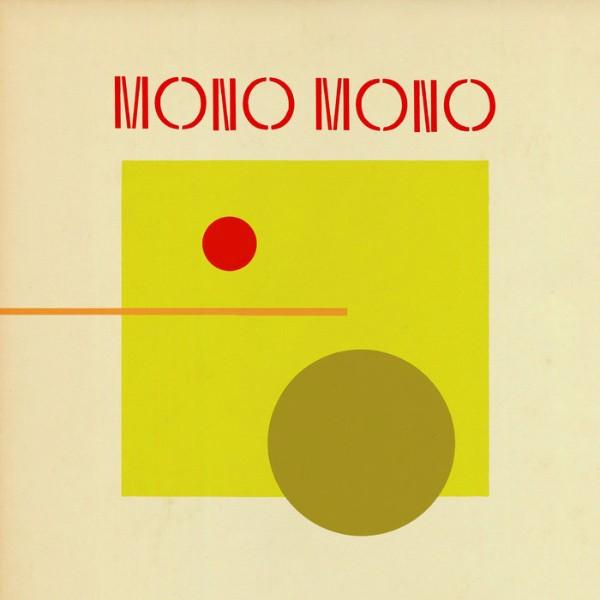 """REVIEW: Sunfields' """"Mono Mono"""""""