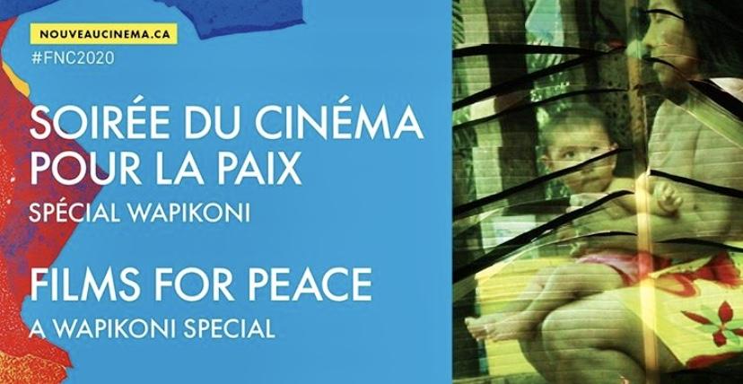 TONIGHT: Films for Peace care of Wapikoni Mobile x Nouveau Cinéma